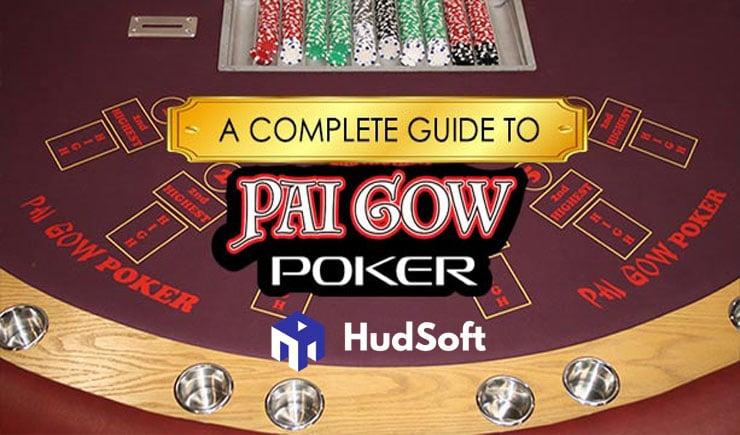 Cách chơi Pai Gow Poker